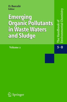 Emerging Organic Pollutants in Wastewaters and Sludge 2