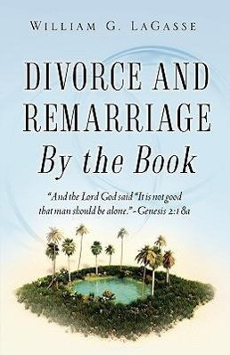 Divorce and Remarriage by the Book