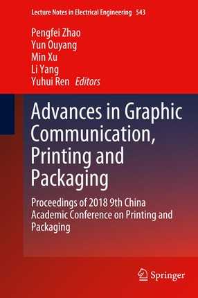 Advances in Graphic Communication, Printing and Packaging