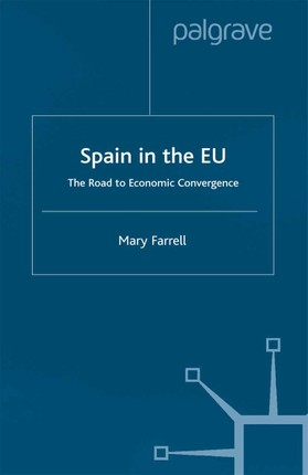Spain in the E.U. The Road to Economic Convergenc