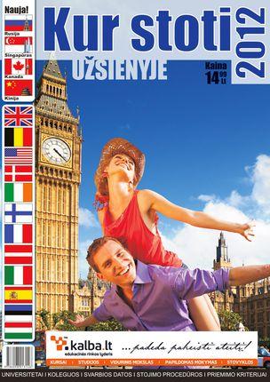 Kur stoti užsienyje 2012