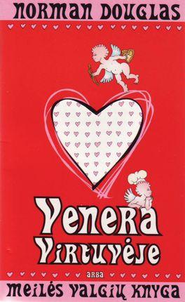Venera virtuvėje, arba meilės valgių knyga