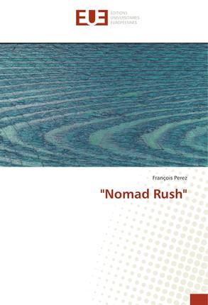 """""""Nomad Rush"""""""