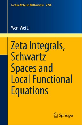 Zeta Integrals, Schwartz Spaces and Local Functional Equations
