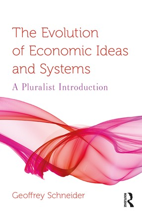 The Evolution of Economic Ideas and Systems