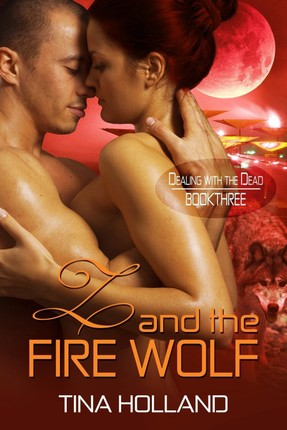 Z and the Fire Wolf