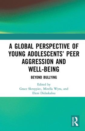 A Global Perspective of Young Adolescents' Peer Aggression and Well-being