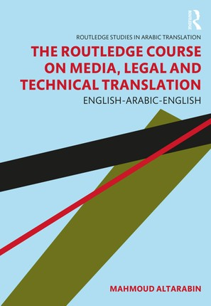 The Routledge Course on Media, Legal and Technical Translation