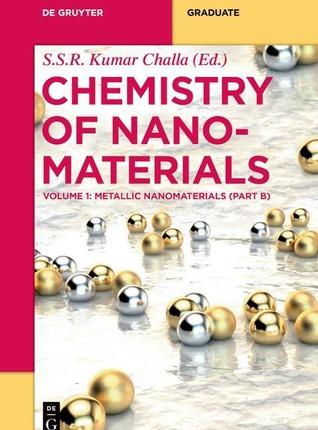 Metallic Nanomaterials (Part B)