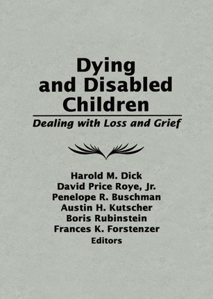 Dying and Disabled Children