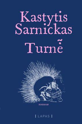 """TURNĖ: Kasteto iš """"G&G Sindikato"""" debiutinis romanas apie fiktyvios kultinės lietuvių roko grupės """"Alkūninis velenas"""" nuotykius Didžiojoje Britanijoje"""