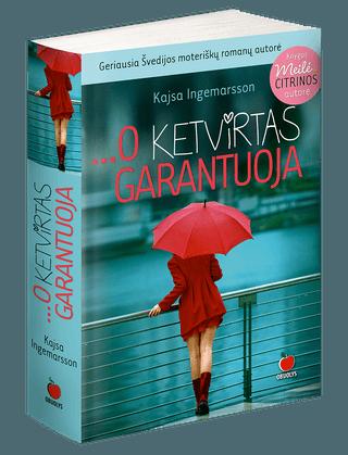 O KETVIRTAS GARANTUOJA: geriausios Skandinavijos moteriškų romanų autorės kūrinys, su šiluma ir subtiliu humoru apie šiuolaikinę moterį