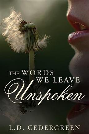 Words We Leave Unspoken