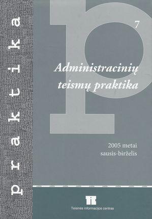 Administracinių teismų praktika (2005 metai sausis-birželis)