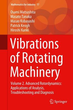 Vibration of Rotating Machinery II