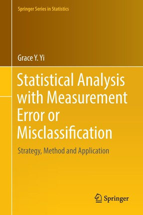 Statistical Analysis with Measurement Error or Misclassification
