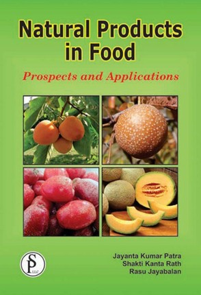 Natural Products In Food (Prospects And Applications)