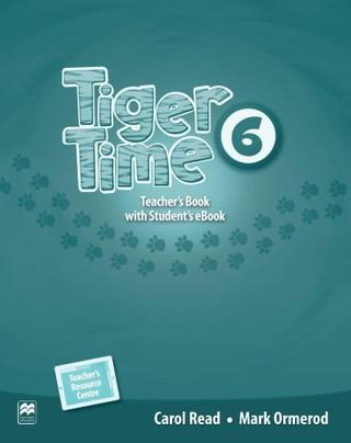Tiger Time 6. Teacher's Book + ebook + Online Resource Centre