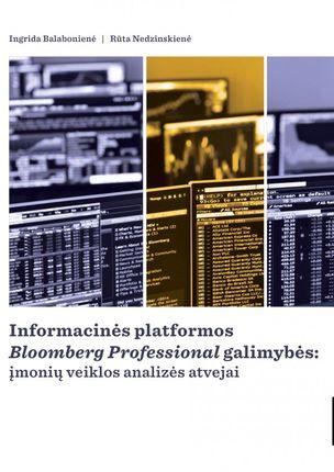 """Informacinės platformos """"Bloomberg Professional"""" galimybės: įmonių veiklos analizės atvejai"""