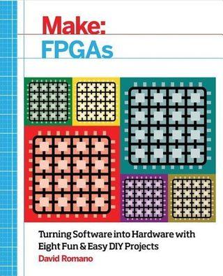 Make: FPGAs