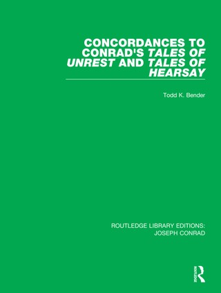 Concordances to Conrad's Tales of Unrest and Tales of Hearsay