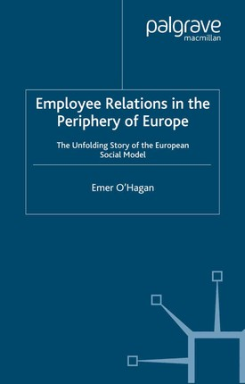 Employee Relations in the Periphery of Europe