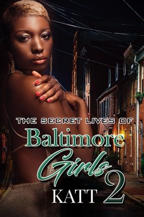 The Secret Lives of Baltimore Girls 2