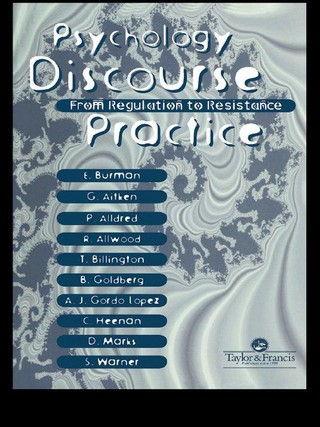 Psychology, Discourse And Social Practice
