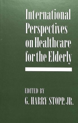 International Perspectives on Healthcare for the Elderly