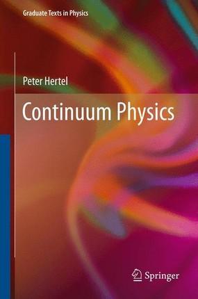 Continuum Physics