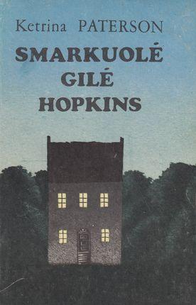 Smarkuolė Gilė Hopkins (1989)