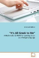 """""""It's All Greek to Me"""""""