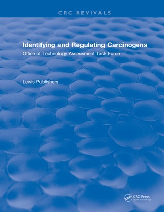 Identifying and Regulating Carcinogens