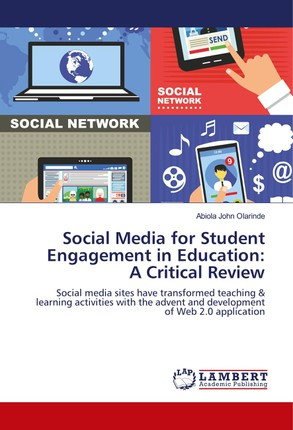 Social Media for Student Engagement in Education: A Critical Review
