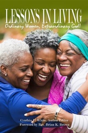 Lessons in Living: Ordinary Women, Extraordinary God