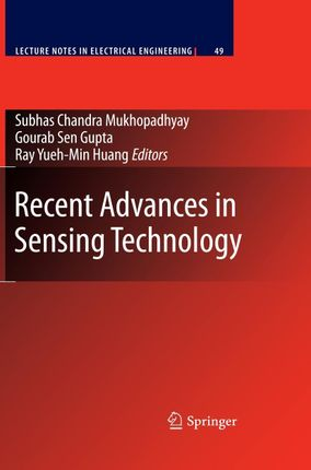 Recent Advances in Sensing Technology