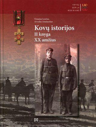 Kovų istorijos, 2 knyga. XX amžius