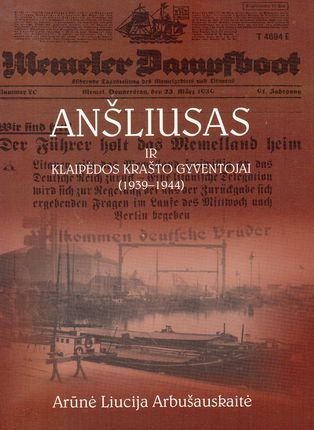 Anšliusas ir Klaipėdos krašto gyventojai (1939–1944)