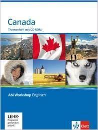 Abi Workshop. Englisch. Canada. Themenheft mit CD-ROM