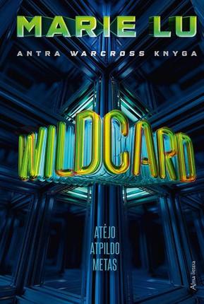 "Wildcard. Antra ""Warcross"" knyga"