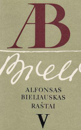 Alfonsas Bieliauskas. Raštai V