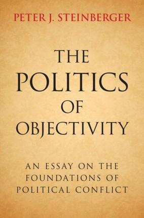 Politics of Objectivity