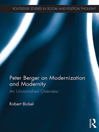Peter Berger on Modernization and Modernity