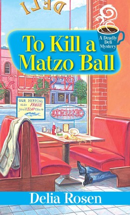 To Kill a Matzo Ball: