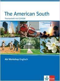Abi Workshop. Englisch. The American South. Themenheft mit CD-ROM
