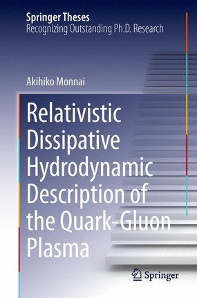 Relativistic Dissipative Hydrodynamic Description of the Quark-Gluon Plasma