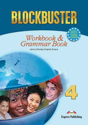 Blockbuster 4. Workbook & grammar. Anglų kalbos pratybos ir gramatika