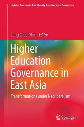 Higher Education Governance in East Asia