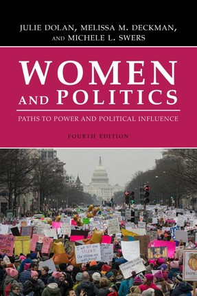 Women and Politics: Paths to Power and Political Influence, Fourth Edition