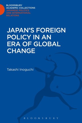 Japan's Foreign Policy in an Era of Global Change